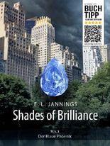 Der Blaue Phoenix (Shades of Brilliance - Teil 3)