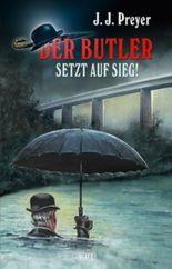 Der Butler setzt auf Sieg! - Band 1