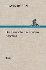 Der Deutsche Lausbub in Amerika - Teil 3