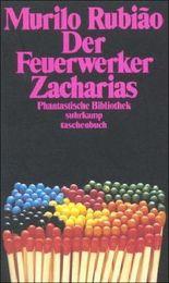 Der Feuerwerker Zacharias: Erzählungen (suhrkamp taschenbuch)