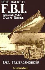 Der Freitagsmörder: FBI Special Agent Owen Burke #2