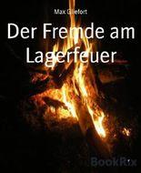 Der Fremde am Lagerfeuer