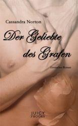 Der Geliebte des Grafen: Erotischer Roman