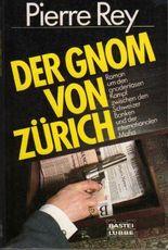 Der Gnom von Zürich