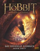 Der Hobbit: Smaugs Einöde - Das offizielle Filmbuch