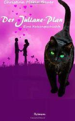 Der Juliane-Plan: Eine Katzengeschichte