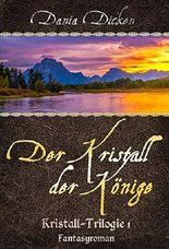 Der Kristall der Könige