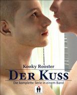 Der Kuss: Die komplette Serie in einem Band