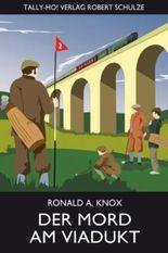 Der Mord am Viadukt