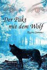 Der Pakt mit dem Wolf