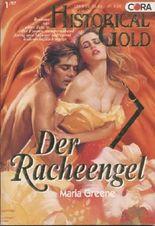 Der Racheengel. Historical Gold 66. Roman.