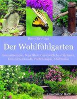 Der Wohlfühlgarten