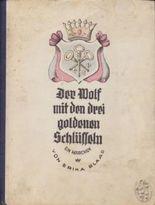 Der Wolf mit den drei goldenen Schlüsseln. Ein Märchen von Erika Blaas.