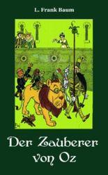 Der Zauberer von Oz. Ungekürzte Ausgabe
