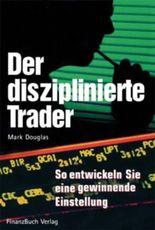 Der disziplinierte Trader