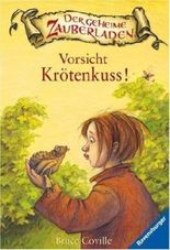 Der geheime Zauberladen - Vorsicht Krötenkuss!