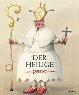 Der heilige Deix