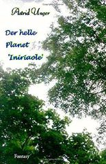 Seelen: Das eigentliche Sein - Der helle Planet 'Iniriaole'
