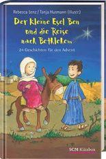 Der kleine Esel Ben und die Reise nach Bethlehem