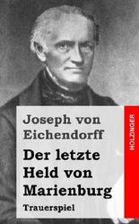 Der letzte Held von Marienburg: Trauerspiel