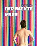 Der nackte Mann: Gay Romance