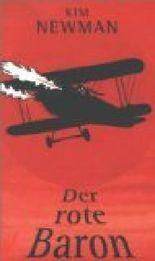 Der rote Baron : anno Dracula 1918 ; Roman. Haffmans-Horrorroman Nr. 114 ; 3251301144
