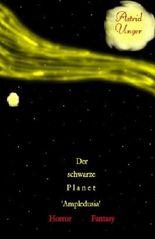 Seelen: Das eigentliche Sein - Der schwarze Planet 'Ampledusia'