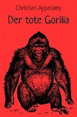 Der tote Gorilla