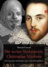 Der wahre Shakespeare: Christopher Marlowe
