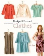 Design-It-Yourself Clothes by Cal Patch (2009) Paperback