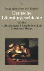Deutsche Literaturgeschichte vom Mittelalter bis zur Gegenwart in 12 Bänden: Band 2: Aufklärung und Empfindsamkeit. Sturm und Drang von Borries. Erika von (1991) Taschenbuch