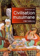 Dictionnaire de la civilisation musulmane