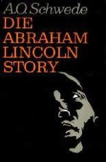 Die Abraham Lincoln Story