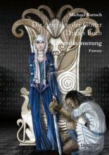 Die Artefakte der Götter: Drittes Buch - Götterdämmerung