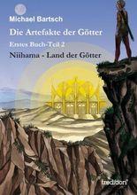 Die Artefakte der Götter: Erstes Buch-Teil 2 - Niihama - Land der Götter