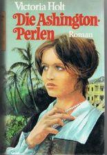 Die Ashington-Perlen. Roman. Aus dem Englischen von Margarete Längsfeld.