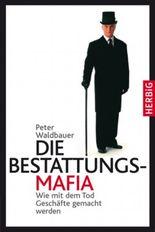 Die Bestattungs-Mafia