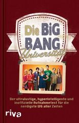 Die Big-Bang-Universität: Das Buch zur TV-Serie The Big Bang Theory