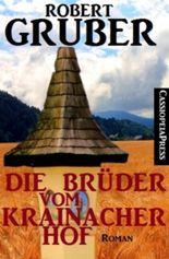 Die Brüder vom Krainacher Hof (Bergroman)