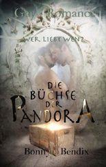 Die Büchse der Pandora - Wer liebt Wen?