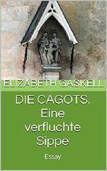 Die Cagots. Eine verfluchte Sippe: Essay