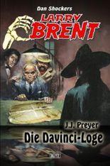 Die Davinci-Loge (Band 2) (Larry Brent - Neue Fälle)
