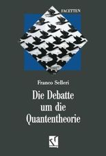 Die Debatte um die Quantentheorie