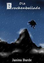 Die Drachenballade (Bd. 1) (Drachen...)