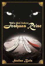 Die Drei Federn - Joshuas Reise
