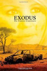 Die Endzeit Chroniken - Exodus: 1