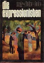 Die Expressionisten.