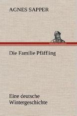 Die Familie Pfäffling Eine deutsche Wintergeschichte
