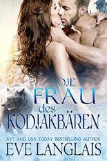 Die Frau des Kodiakbären: (Kodiak's Claim German Translation) (Kodiak Point 1)