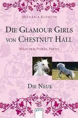 Die Glamour Girls von Chestnut Hall - Die Neue